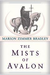 The Mists of Avalon: A Novel Kindle Edition