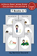 Dolch Pre-Primer Sight Word Story Collection A: 7 Books in 1 (Dolch Pre-Primer Sight Word Stories Book 15)