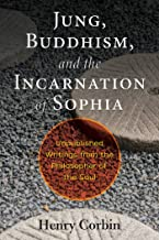 Best jung buddhism and the incarnation of sophia Reviews