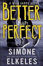 Better Than Perfect: A Wild Cards Novel