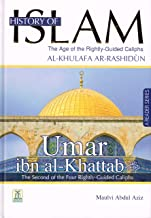 Umar IBN Al Khattab the Seccond of the Four Rightly Guided Caliphs (A Reader Series Vol 2)(suitable for Grade Six, Age Group 10+)