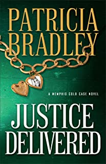 Justice Delivered (Memphis Cold Case Book 4)