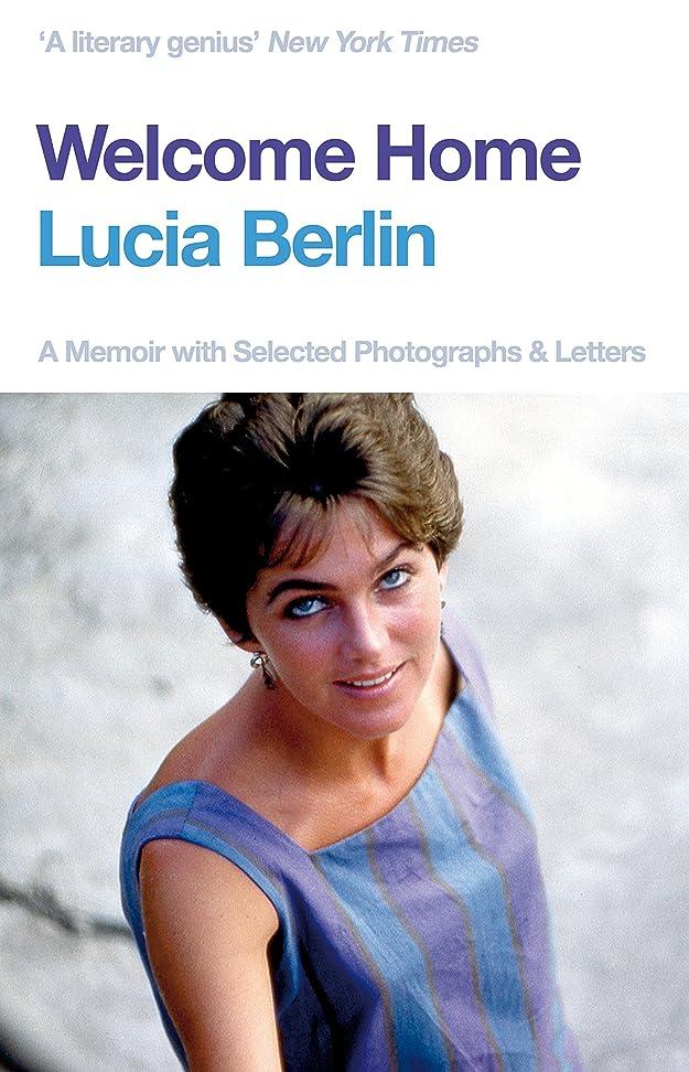 反応する証言する二次Welcome Home: A Memoir with Selected Photographs and Letters (English Edition)