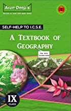 Self-Help to ICSE A textbook of ICSE Geography Class 9: For 2022 Examinations (2021-22)