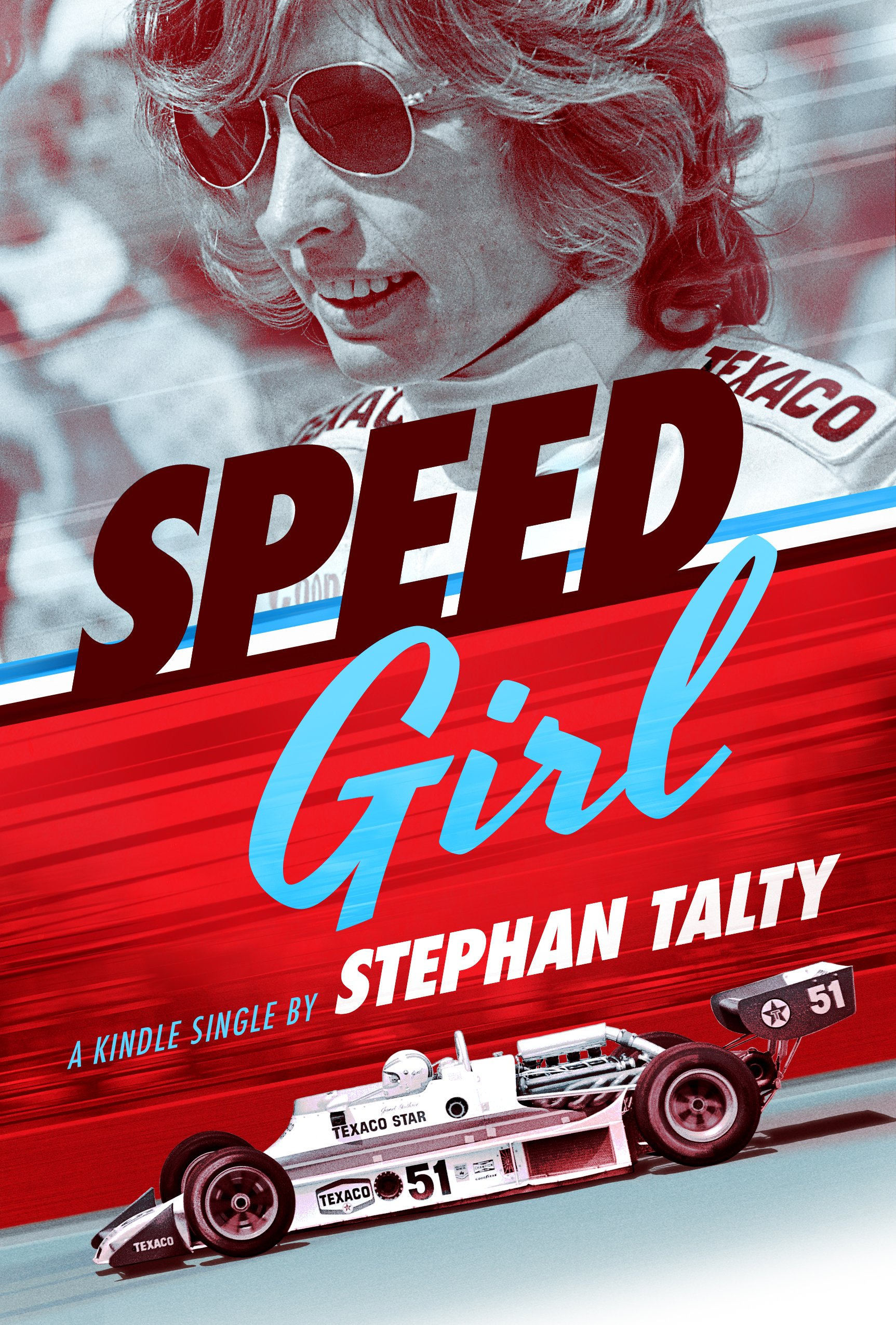 Image OfSpeed Girl: Janet Guthrie And The Race That Changed Sports Forever Kindle In Motion] (English Edition)