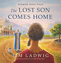 Stories Jesus Told: The Lost Son Comes Home (Our Daily Bread for Kids Presents)