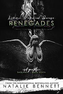 Renegades: Badlands Next Generation