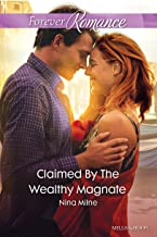 Claimed By The Wealthy Magnate (The Derwent Family Book 3)