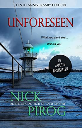 Unforeseen: Tenth Anniversary Edition (Thomas Prescott Book 1) (English Edition)
