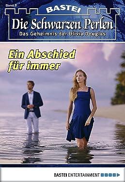 Die Schwarzen Perlen - Folge 08: Ein Abschied für immer (German Edition)
