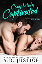 Completely Captivated: A Stand-Alone Second Chance Romance