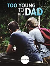 Best too young to be a father movie Reviews