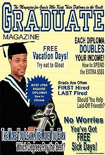 ملصق # 284 كول التحفيز، مجلة التخرج تضمن طلاب من الناحية العملية قيمة المدرسة
