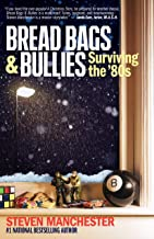 Bread Bags & Bullies: Surviving the '80s