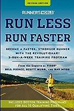 Runner's World Run Less, Run Faster: Become a Faster, Stronger Runner with the Revolutionary 3-Run-a-Week Training Program PDF