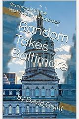 Random Takes Baltimore Kindle Edition