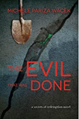 The Evil That Was Done: A psychological suspense mystery (Secrets of Redemption Book 3) Kindle Edition