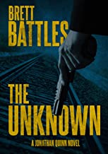 The Unknown (A Jonathan Quinn Novel Book 14)