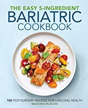 The Easy 5-Ingredient Bariatric Cookbook: 100 Postsurgery Recipes for Lifelong Health PDF