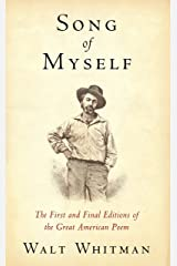 Song of Myself: The First and Final Editions of the Great American Poem (Illustrated) Kindle Edition