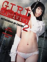 Girl in Captivity 2: Hitwoman in Chains