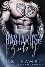 Bastard's Baby: A Bad Boy Secret Baby Romance (Barone Crime Family Book 2)