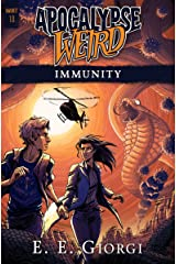 Immunity: Apocalypse Weird Kindle Edition