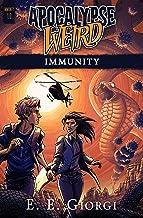 Immunity: Apocalypse Weird