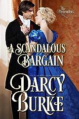 A Scandalous Bargain (The Untouchables: The Pretenders Book 2) Kindle Edition