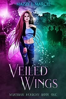 Veiled Wings (Sciathain Academy Book 1)