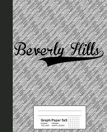 Graph Paper 5x5: BEVERLY HILLS Notebook