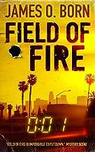 Field of Fire (Alex Duarte Book 1)