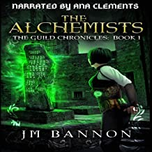 The Alchemists: A Paranormal Steampunk Thriller: The Guild Chronicles, Book 1