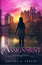 Assignment: An Immortals of Indriell Novella