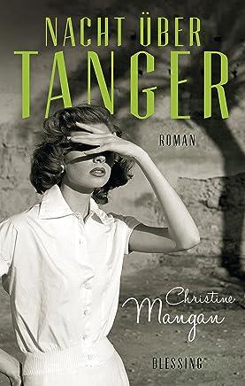 Nacht über Tanger: Roman (German Edition)