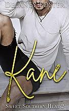 Kane: Sweet Southern Heat Book Two