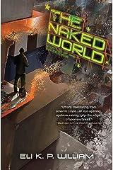 The Naked World (English Edition) eBook Kindle