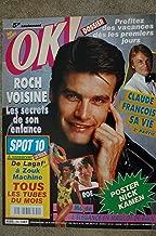 OK ! âge tendre 754 JUIN 1990 COVER ROCH VOISINE + FICHES SPOT 10 CLAUDE FRANCOIS NICK KAMEN MADONNA PREMIERE DICK TRACY