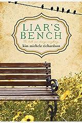 Liar's Bench Kindle Edition