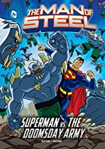 The Man of Steel: Superman vs. the Doomsday Army