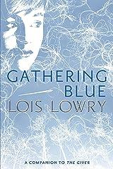 Gathering Blue (Giver Quartet, Book 2) Kindle Edition