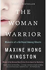The Woman Warrior: Memoirs of a Girlhood Among Ghosts (Vintage International) Kindle Edition
