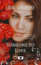 Someone to Love (English Edition)
