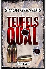 Teufels Qual: Thriller (Theisen-Schüle) Kindle Ausgabe