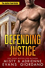 Defending Justice (The Justice Team Book 8) Kindle Edition