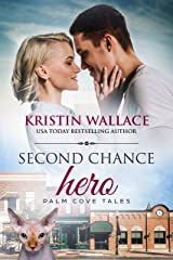 Second Chance Hero: Palm Cove Tales Kindle Edition