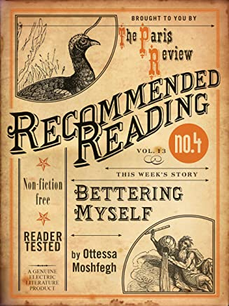 Bettering Myself (Electric Literature's Recommended Reading Book 13) (English Edition)