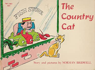The Country Cat Story and Pictures by Norman Bridwell