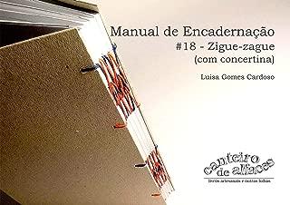 Manual de Encadernação: #18 - Zigue-zague (com concertina) (Portuguese Edition)