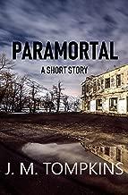Paramortal: A Short Story